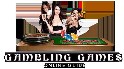 Gambling Games Online Guide